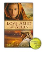 Love Amid the Ashes, Treasures of His Love Series #1
