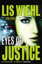 Eyes of Justice, Triple Threat Series #4, Large Print
