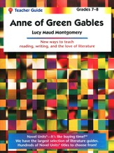 Anne of Green Gables, Novel Units Teacher's Guide, Grades 7-8