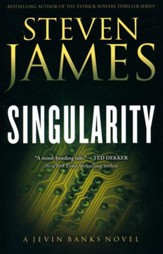 Singularity, Jevin Banks Series #2