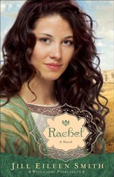 Rachel, Wives of the Patriarchs Series #3