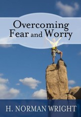 Overcoming Fear and Worry - eBook