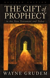 The Gift of Prophecy in the New Testament and Today - eBook