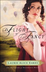 A Flight of Fancy: Daughters of Bainbridge House Series #2