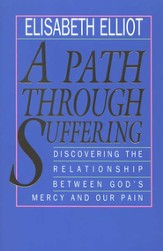 A Path Through Suffering: Discovering the Relationship Between  God's Mercy and Our Pain - Slightly Imperfect