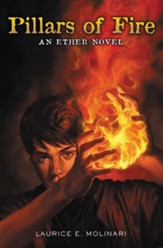 Pillars of Fire, Ether Series #2