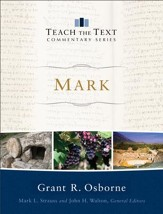 Mark (Teach the Text Commentary Series) - eBook