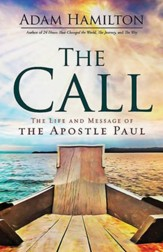 The Call: The Life and Message of the Apostle Paul - eBook