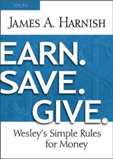Earn. Save. Give. Youth Study Book: Wesley's Simple Rules for Money - eBook