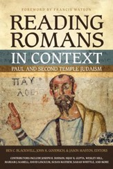 Reading Romans in Context: Paul and Second Temple Judaism - eBook