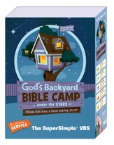 God's Backyard Bible Camp - Under the Stars VBS: SuperSimple VBS Kit