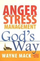 Anger & Stress Management, God's Way