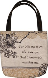 His Eye Is On the Sparrow Tote