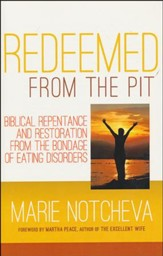 Redeemed From The Pit: Biblical Repentance
