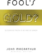 Fool's Gold?: Discerning Truth in an Age of Error - eBook