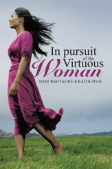 In pursuit of the Virtuous Woman - eBook