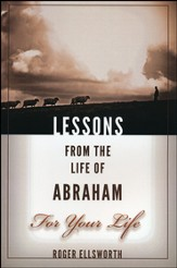 Lesson from the Life of Abraham For Your Life
