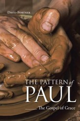 The Pattern of Paul: The Gospel of Grace - eBook