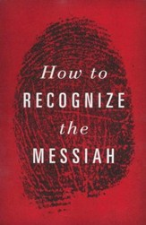 How to Recognize the Messiah (KJV), Pack of 25 Tracts