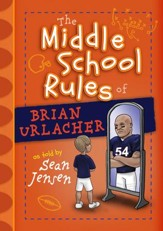 The Middle School Rules of Brian Urlacher - eBook