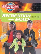 SonForce Recreation and Snack Center Guide: Elementary
