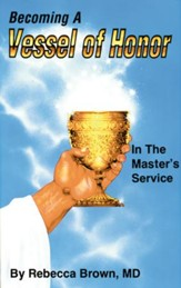 Becoming a Vessel of Honor - eBook