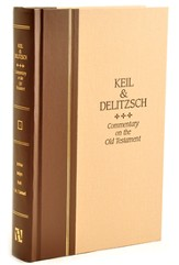 Keil and Delitzsch Commentary on the Old Testament, Volume 2: Joshua, Judges, Ruth, 1 & 2 Samuel