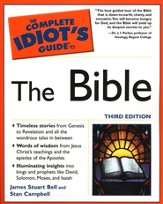 The Complete Idiot's Guide to The Bible, 3rd Ed.