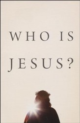 Who Is Jesus? (ESV), Pack of 25 Tracts