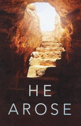 He Arose (KJV), Pack of 25 Tracts