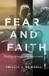 Fear and Faith: Finding the Peace Your Heart Craves - eBook