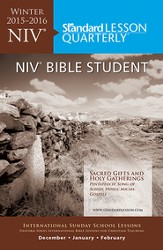 Standard Lesson Quarterly: NIV Bible Student, Winter 2015-16
