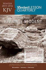Standard Lesson Quarterly: KJV Adult Bible Class Large  Print, Winter 2015-16