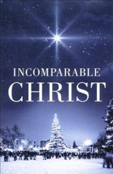 Incomparable Christ (KJV), Pack of 25 Tracts