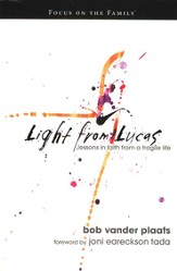 Light from Lucas: Lessons in Faith from a Fragile Life