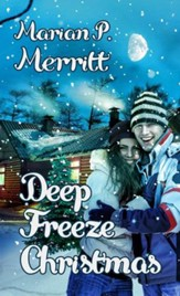 Deep Freeze Christmas: Novelette - eBook