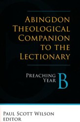 Abingdon Theological Companion to the Lectionary (Year B) - Slightly Imperfect