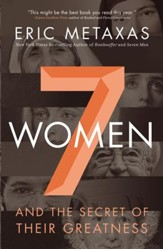 Seven Women: And the Secret of Their Greatness - eBook