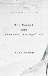 The Gospel and Personal Evangelism - eBook