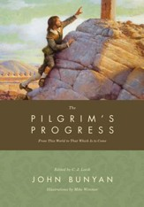 The Pilgrim's Progress: From This World to That Which Is to Come - eBook