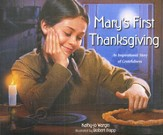 Mary's First Thanksgiving: An Inspirational Story of Gratefulness