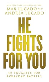 He Fights for You: Promises for Everyday Battles - eBook