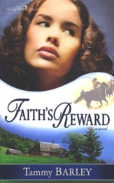 Faith's Reward, Sierra Chronicles Series #3