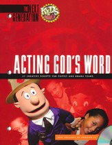 Who's Who: Acting God's Word