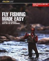 Fly Fishing Made Easy, 4th