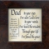 Dad, In Your Eyes Framed Print