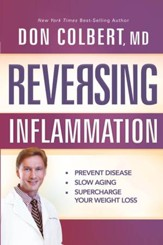 Reversing Inflammation: Prevent Disease, Slow Aging, and Super-Charge Your Weight Loss - eBook