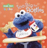 Too Big for Bottles (Sesame Street) - eBook