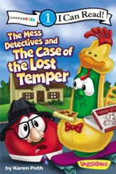 The Mess Detectives and the Case of the Lost Temper / VeggieTales / I Can Read!