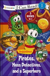 Pirates, A Super Hero, and a Mess Detective / VeggieTales / I Can Read!